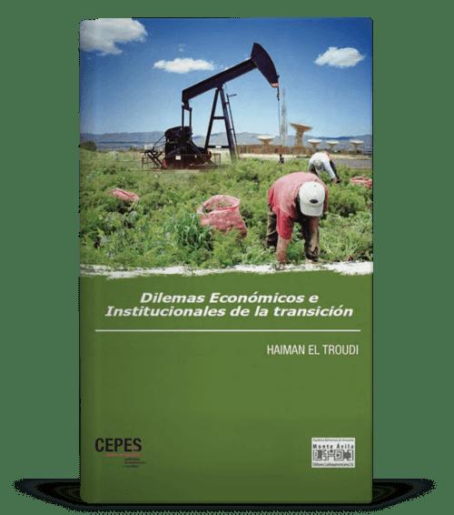 Dilemas económicos e institucionales de la transición
