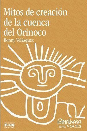 Mitos de la creación de la cuenca del Orinoco