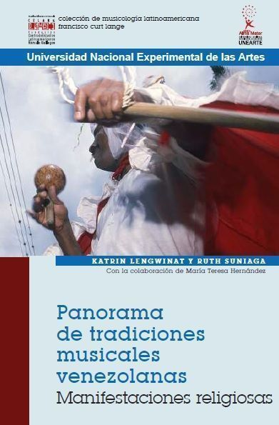 Panorama de tradiciones musicales venezolanas. Manifestaciones religiosas